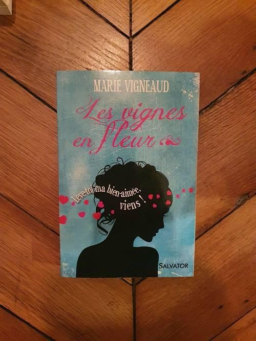 """Vends livre """"les vignes en fleur"""" de Marie Vigneaud"""