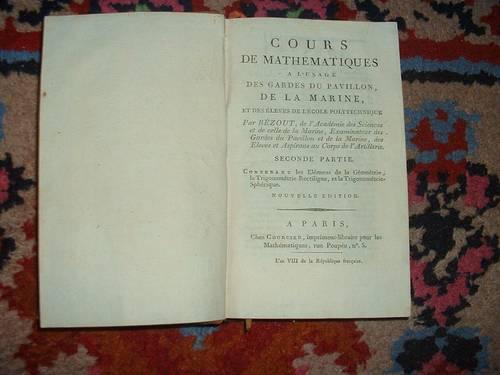 Je vends deux ouvrages d'Etienne Bezout (1730-1783)